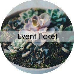 Event Ticket Succulent